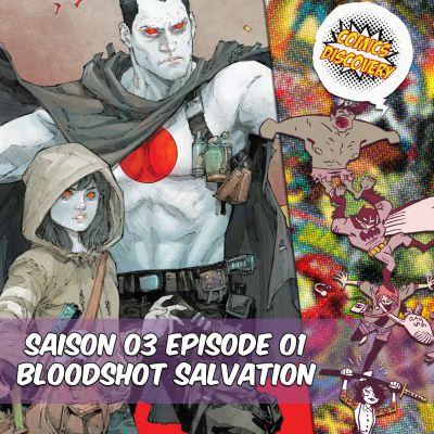 image ComicsDiscovery S03E01 Bloodshot Salvation