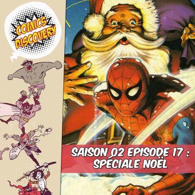 image ComicsDiscovery S02E17 Spécial Noël