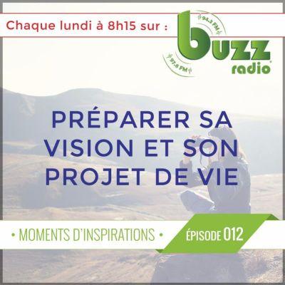 Apprendre à preparer sa vision, son projet de vie et utiliser la visualisation ? - Épisode 12 cover
