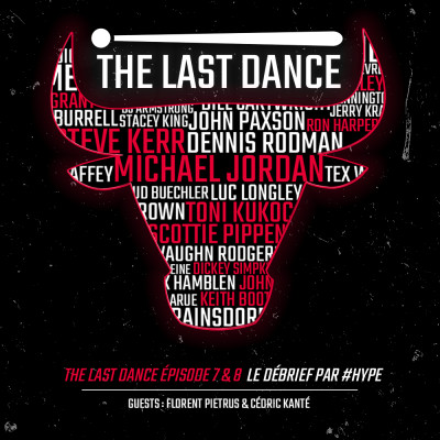 HYPE THE LAST DANCE EP 7&8 PART 2, AVEC FLO PIETRUS & CEDRIC KANTE