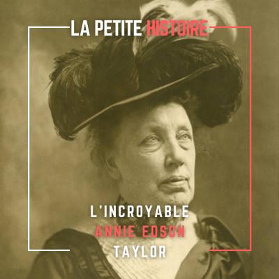 L'Histoire d'Annie Edson Taylor, l'héroïne du Niagara ! cover