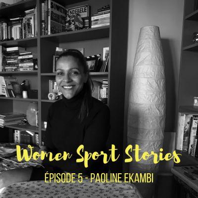 Episode 5 : Paoline Ekambi cover