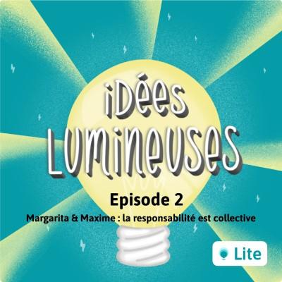 Ep. 02 - Consommer responsable en collectif avec Margarita & Maxime cover