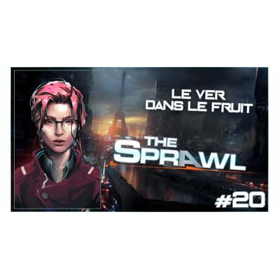 #JDR - The Sprawl 🛴 Paris 2040 : Le ver dans le fruit #Ep20 cover