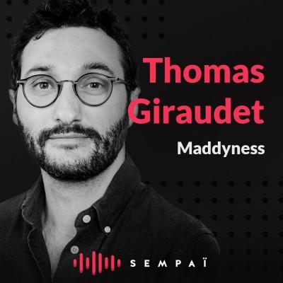 Maddyness avec Thomas Giraudet cover