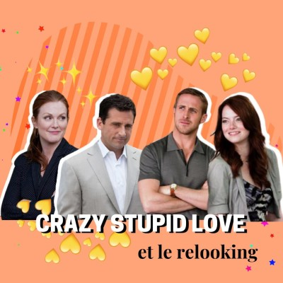 CRAZY STUPID LOVE l Le relooking cover