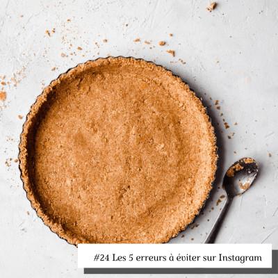 #24 Les 5 erreurs à éviter sur Instagram cover