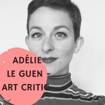 #8 – Adélie Le Guen – Art Critic, Researcher, Podcaster 🇫🇷 cover