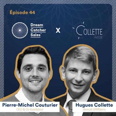 #44 Collette Avocat : La collaboration entre directions Sales & Juridique pour booster vos performances commerciales avec Hugues Collette cover