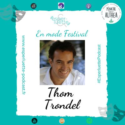 "image ""En mode Festival"" - Thom Trondel - With Love"