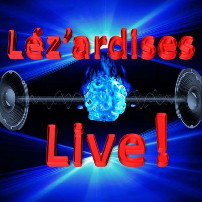Radiolezart   lez'ardises LIVE 11072018 cover
