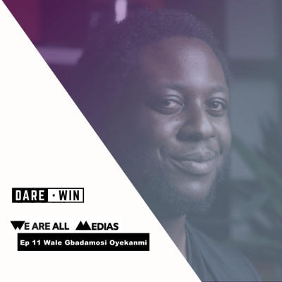 Ep 11 - Wale Gbadamosi Oyekanmi - Créer du lien grâce au Divertissement. cover