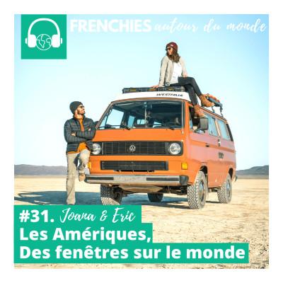 #31. Joana & Eric, Les Amériques, Des fenêtres sur le monde cover