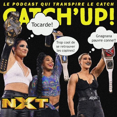 Catch'up! NXT du 13 avril 2021 — Girl Power cover