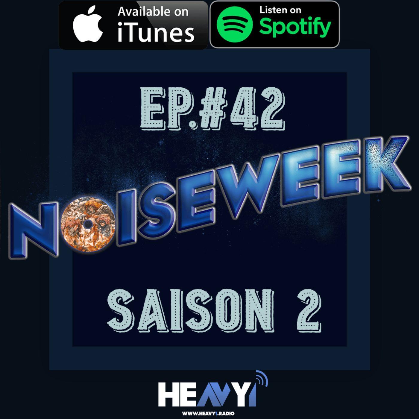 Noiseweek #42 Saison 2