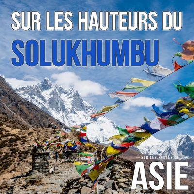 #63 – Sur les hauteurs du Solukhumbu (Népal) cover