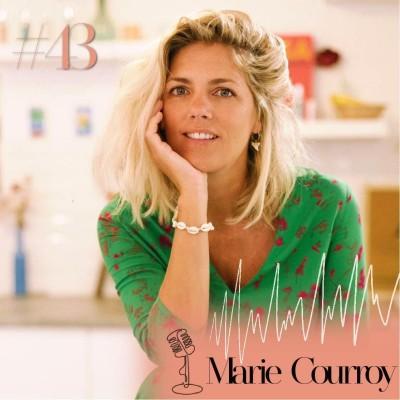 #43 Marie Courroy, Mode Trotter : se préparer aux difficultés pour ne pas abandonner cover