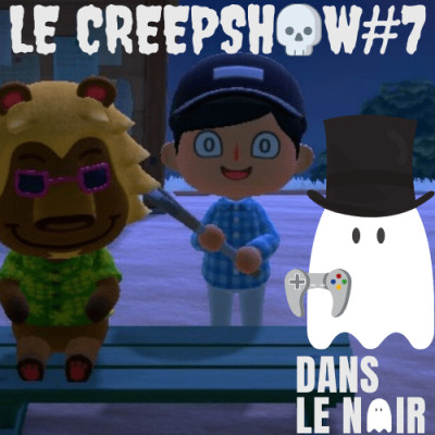 Creepshow 7 - Horreur : Animal Crossing & GussDX cover