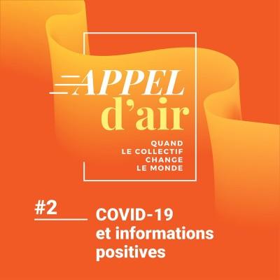 #2 Covid-19 et les informations positives cover