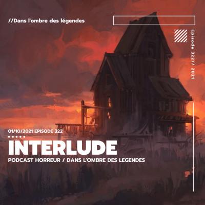 Dans l'ombre des légendes-322 Interlude... cover