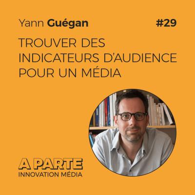 image Trouver des indicateurs d'audience pour un média, avec Yann Guégan