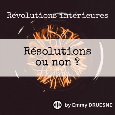 Résolutions... ou non ? cover