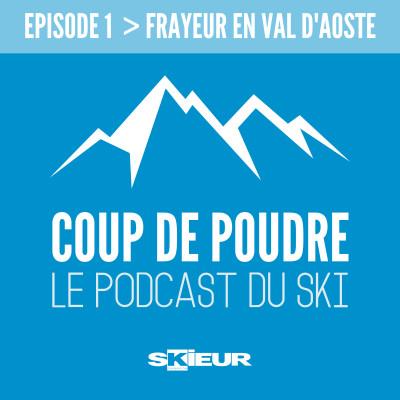 Ep1 - Emilie Terane, frayeur en Val d'Aoste cover