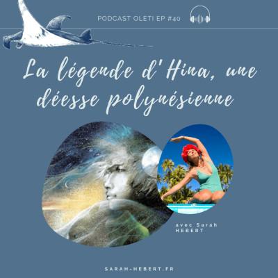 EP 40 - La légende d'Hina, une déesse polynésienne cover