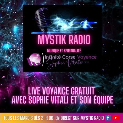 Image of the show Live voyance gratuit tous les mardis dès 21 H 00 sur Mystik Radio avec Sophie Vitali et son équipe de médiums et voyants