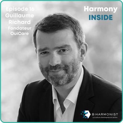 #16 Guillaume Richard, Groupe Oui Care : « Un salarié satisfait c'est à 99,9% l'assurance d'un client satisfait » cover