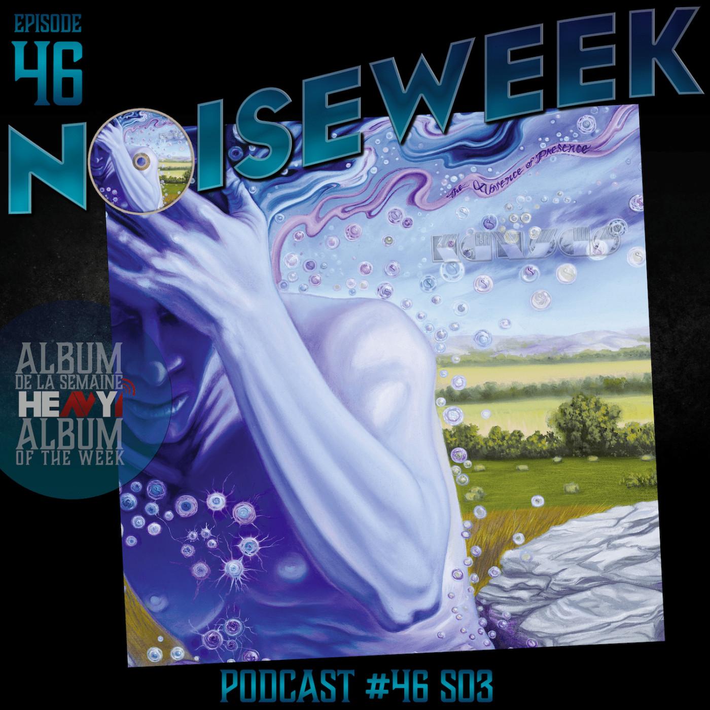 Noiseweek #46 Saison 3