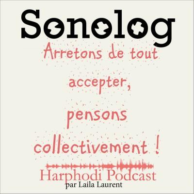 sonolog 4-6 : arrêtons de tout accepter, pensons collectivement ! cover