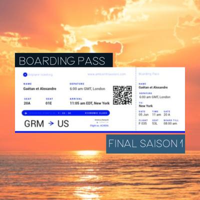 Boarding Pass 018 ✈️ On fait le bilan de la 1ère saison cover