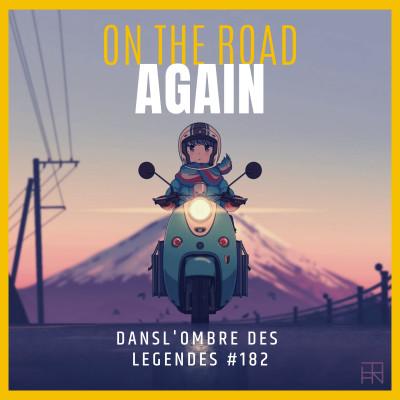 Dans l'ombre des légendes-182 On the road again... cover