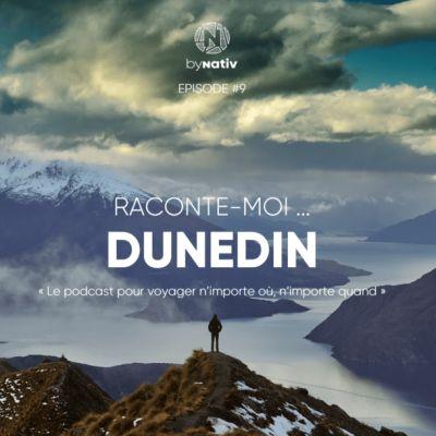 Raconte-moi ... Dunedin en Nouvelle-Zélande cover