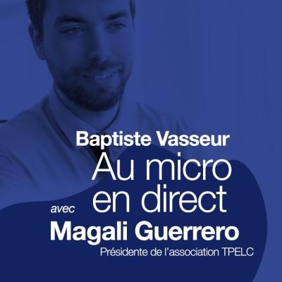 Numéro 22 - Invitée: Magali Guerrero, présidente de l'association TPELC cover