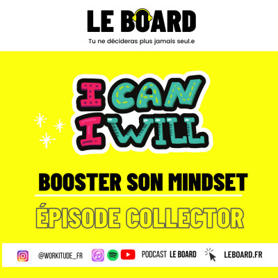 ✊ BOOSTER SON MINDSET - Episode Collector - Le Board cover