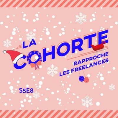 La Cohorte/ S5E8/ Le chocolat chaud - Spécial Noël cover
