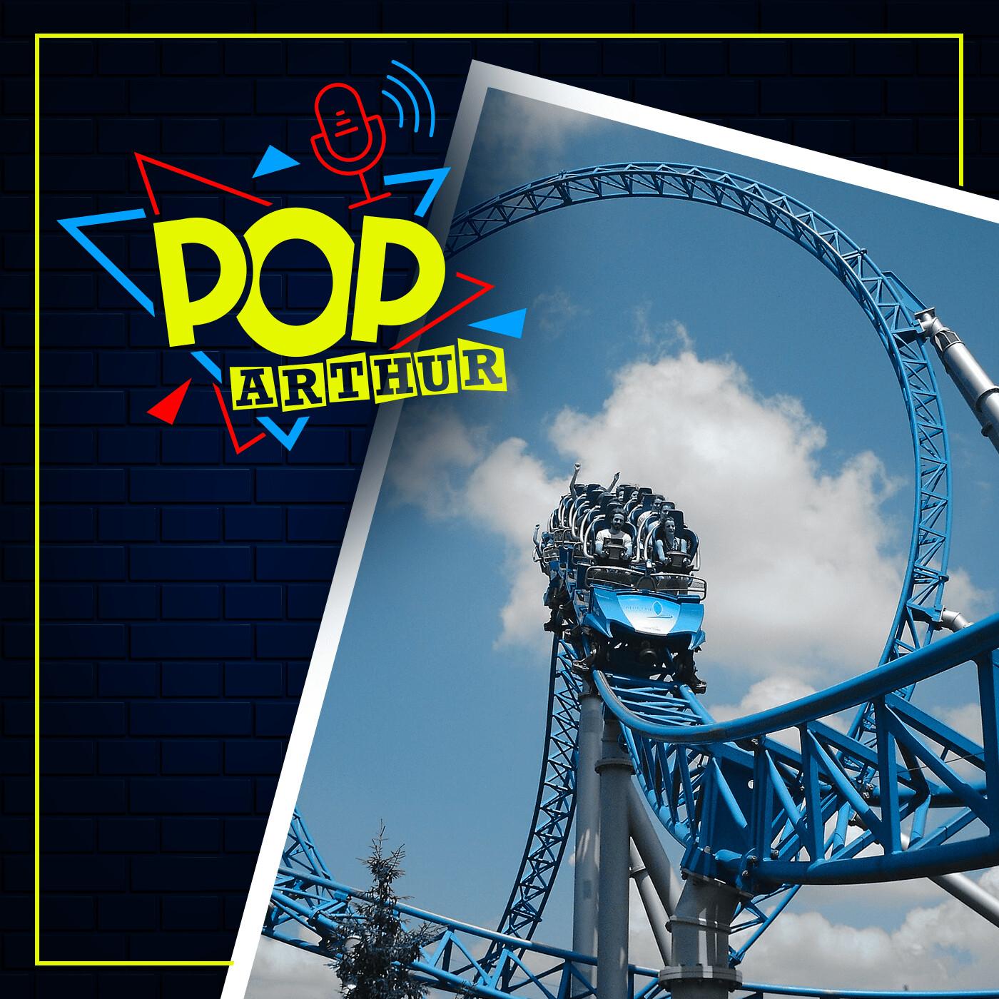 Pop Arthur #5 – Les Parcs d'Attractions