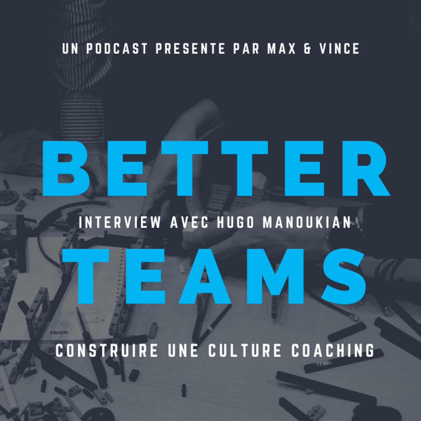 Construire une culture coaching -  Interview avec Hugo Manoukian