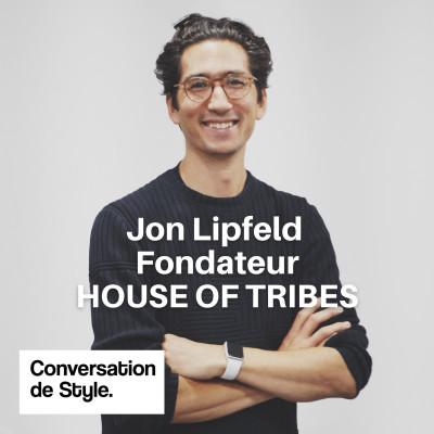 26 - Conversation avec Jon Lipfeld, Fondateur de House Of Tribes cover