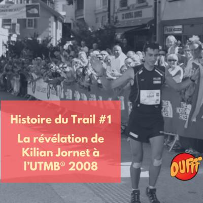 image Histoire du Trail #1 - La révélation de Kilian Jornet à l'UTMB® 2008