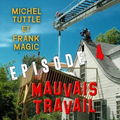 MAUVAIS TRAVAIL Episode 4 - Retour Vers La Terre Plate Orange cover