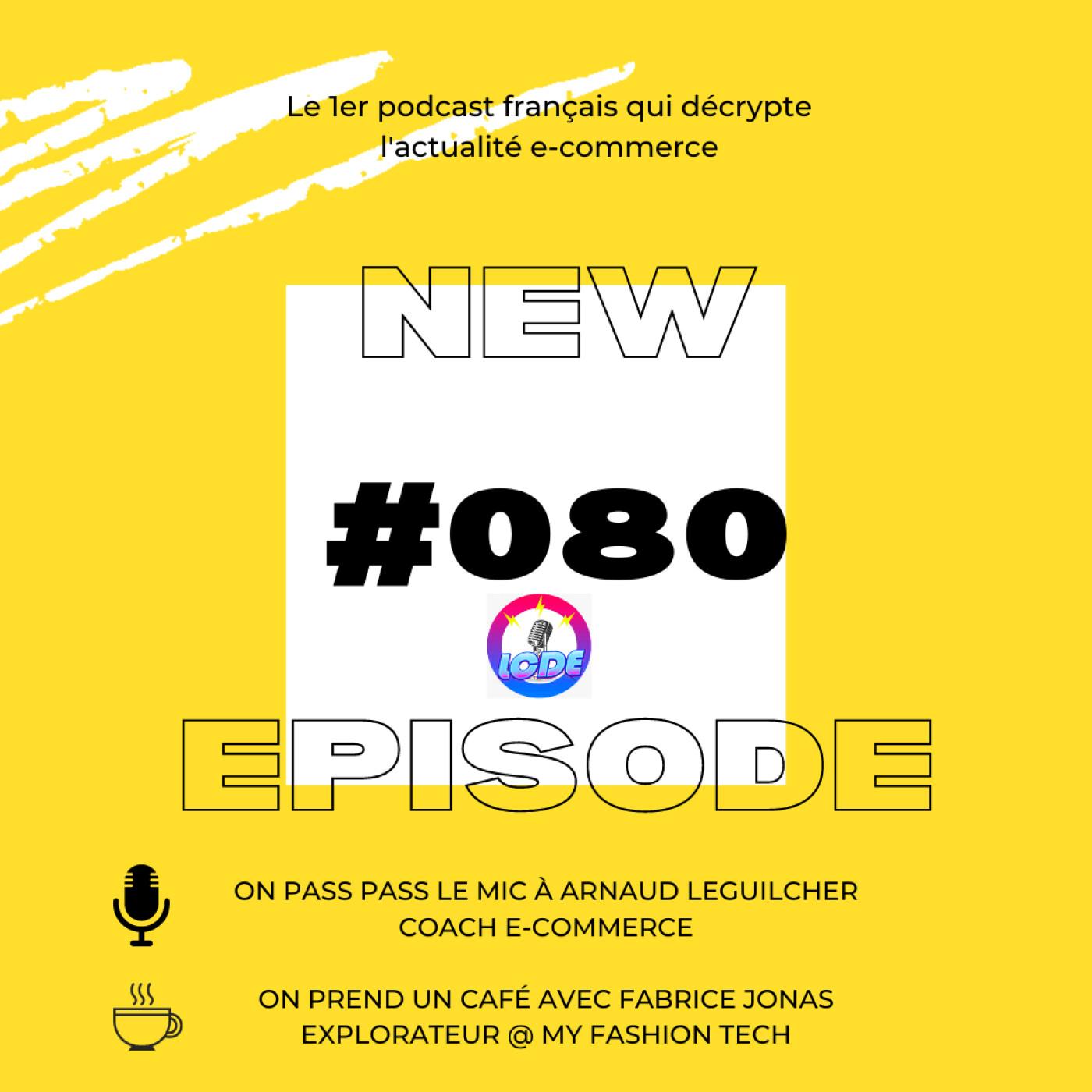 080 - Facebook Shops cartonne et Shopify Shop App aussi! Conseils ecommerce avec Arnaud Le Guilcher,...