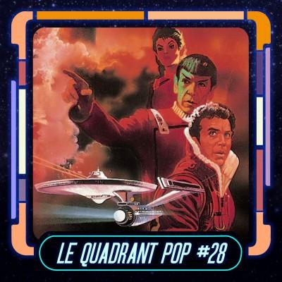 Le Quadrant Pop #28 : Star Trek 2 - La colère de Khan cover