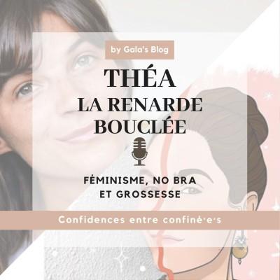 Théa La Renarde Bouclée - Féminisme, No Bra & Grossesse cover