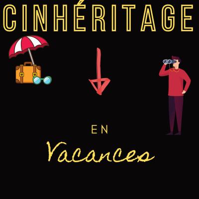 CinHéritage En Vacances - Le Sens Du Mot Repos cover