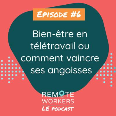 Episode 6 : Le bien-être en télétravail avec Laura Besson cover
