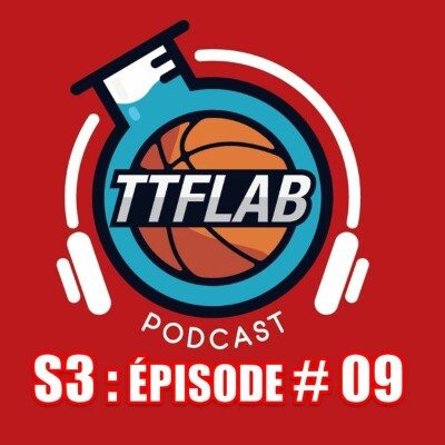 #TTFLPodcast : S3 - Episode #09 cover
