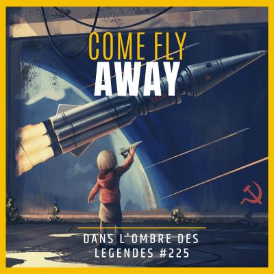Dans l'ombre des légendes-225 Come Fly Away... cover